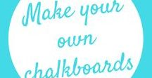 Make Your Own Chalkboards