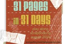 31 Pages in 31 Days '14 / Welcome to 31 Pages in 31 Days, Song of My Heart Stampers' annual blog challenge series! Are you playing along? For more information, visit www.songofmyheartstampers.com / by Song of My Heart Stampers