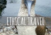 Ethical Travel: Responsible Travel Tips / Travel tips for not being a d**k when you travel. Responsible, ethical, eco-friendly, and sustainable travelling practices for at home and abroad.