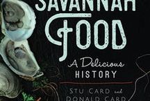 Savannah Food: A Delicious History / Our first book, Savannah Food: A Delicious History, is now available on Amazon and through our publisher, Arcadia!