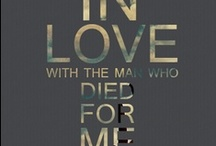 In Love With Jesus Christ ♥ / You shall love the Lord your God with all your heart and with all your soul and with all your might. (Deuteronomy 6:5) / by Instruments of Praize