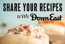 Maine Food & Drink / Delicious Maine dishes and beverages.  / by Down East Magazine