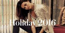 Holiday 2016 / I want... the Holiday 2016 Collection