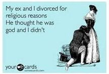 Divorcing? Inspirational chuckles =) & food for thought ; ) / Divorce is a struggle for some and a blessing for others.