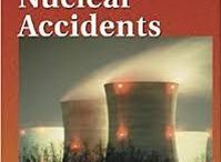 NUCLEAR ACCIDENTS IN THE WORLD