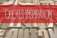 Quotes - Inspiration / Cool quotes that inspire me everyday.