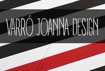 Varró Joanna Design / All the cool stuff I designed so far