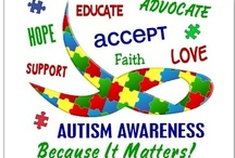 Autism Awareness  / by Regina Lefrandt