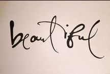 Calligraphy / by Teal Johnson