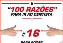 100 Razões para ir ao Dentista! / Descubra porque não deve descurar a sua Saúde Oral.