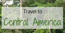 Travel to Central America! / Travel inspiration for Central America. Costa Rica. Belize. Guatemala. Nicaragua. Honduras. El Salvador. Panama. Panama City.