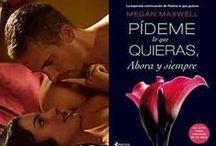 Pídeme lo que quieras / Trilogia de Megan Maxwell
