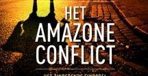 Het Amazoneconflict / De derde thriller uit de Amazonereeks.