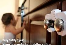 Baby and Child Safety / Keeping your children safe at home or out and about.
