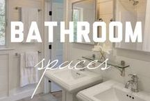 Bathroom Spaces / Some of our favorite bathroom spaces