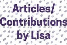 Articles written by or Contributions by Lisa / My article contributions