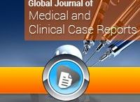 GJMCCR / Global Journal of Medical and Clinical Case Reports, #freeonlinejournals #openaccesslibrary
