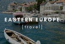 Travel | Eastern Europe / Inspirational tips and photographs around Eastern Europe.