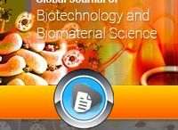 GJBBS / Global Journal of Biotechnology and Biomaterial Science