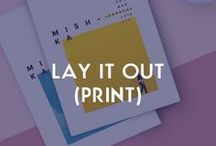 LAY IT OUT | PRINT LAYOUT IDEAS / We're a digital agency but web design ideas can come from different medias! Print is a great source of inspiration #print #media #agency