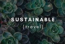 Travel | Sustainable / Inspiring tips and photography to encourage you to travel more sustainably.
