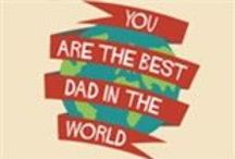 Father's Day / For the day that's all about dad / by Katie Davies