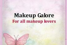 Makeup Galore / For all makeup lovers