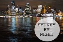 // Sydney After Dark / Cities always look so different when the sun goes down, and Sydney is no exception.