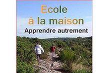 Ouvrages en français / Bibliographie sur l'instruction à domicile, les apprentissages hors école