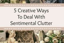 sentimental clutter / How to decide what to let go of and what to keep when you have too much sentimental clutter.