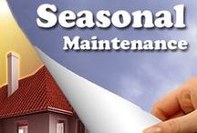 Seasonal maintenance checklists / Checklists to help you with cleaning and maintenance for spring, summer, fall, and winter.