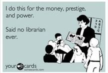 """Librarians - the true search engines! :) / I have been in the library field for 32 years, 16 as a librarian, so I know a bit about the library world.  We are a quirky bunch and have the humor to prove it! Enjoy my """"bookish"""" humor :)"""