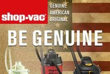 Genuine American Original / Three words we love: GENUINE - There is only one genuine Shop-Vac® brand vac. If it doesn't say Shop-Vac®, keep shopping. AMERICAN- Shop-Vac Corporation is an American owned business with global operations. ORIGINAL- A vacuum designed to take the place of the broom and dust pan for cleaning wood and metal chips in the school's workshops became known as the first Shop-Vac® branded product.