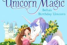 Unicorns! / All things UNICORN and relating to my Unicorn Magic chapter book series