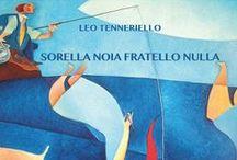 Sorella Noia Fratello Nulla / Libro di Leo Tenneriello