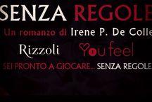 # senza regole #youfeel / Romanzo rosa, mood erotico, collana #youfeel Rizzoli