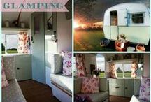 Glamping / Love the outdoor world!