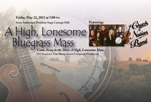 "Jane Froman Singers NYC 2015 / The Jane Froman Singers and their director Nollie Moore travel to Carnegie Hall for the NYC debut of ""A High Lonesome Bluegrass Mass""!"