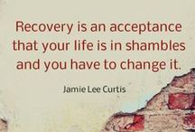 Recovery Quotes / A lifetime in recovery isn't easy, but it's possible. These quotes will inspire your road to recovery.