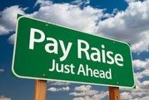 Workplace:  Promotion, Transition, Raise