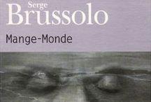 En Images, les mots de Serge Brussolo / Les images travaillées ou en accord avec les univers sombres de Serge Brussolo