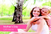 Mothers Day Gift Ideas / Mother's Day Gift Ideas