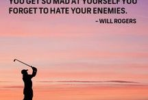 Golf Quotes / Inspirational quotes about golf and life
