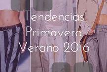 Moda - Tendencias Primavera-Verano 2016 / Conoce las tendencias en estilo, color y forma para este primer semestre del año.