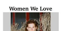 """Women We Love / Find all the stories about """"Women We Love"""" we don't want to withhold. From Rebecca Corbin-Murray to Jenna Lyons from J.Crew."""