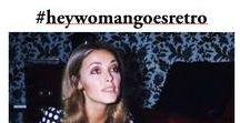 #heywomangoesretro