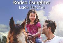 Rodeo Daughter / Book # 3 - Rodeo Daughter