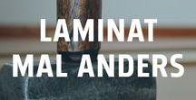 Laminat mal anders / Wer sagt denn, dass Laminat unbedingt auf den Fußboden gehört? Auch an der Wand oder auf dem Tisch kann Laminat ein echt Hingucker sein.