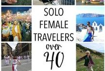 Solo Female Travelers over 40 / Read the blogs and get advice from Solo Female Travelers over 40
