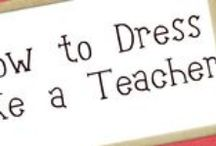 What to wear 1: as a teacher